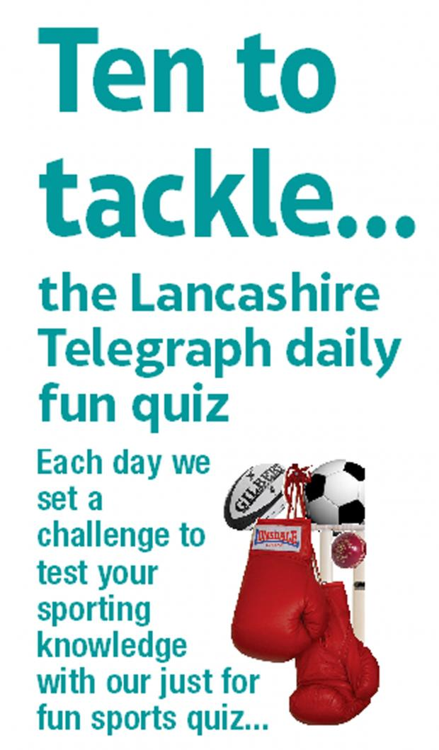 This Is Lancashire: Lancashire Telegraph sports quiz