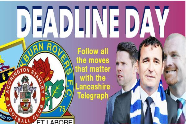 Lancashire Telegraph Deadline Day