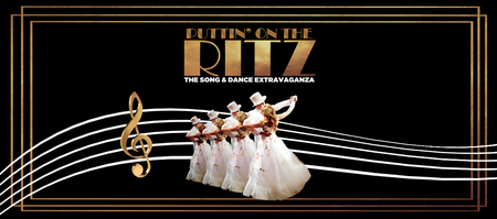 Puttin' On The Ritz at Blackpool Grand Theatre July 2019
